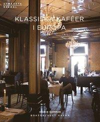 Klassiska kaf�er i Europa (h�ftad)