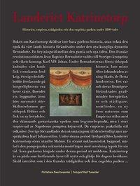 Landeriet Katrinetorp : historien, empiren, tr�dg�rden och den engelska parken under 1800-talet (inbunden)