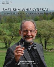 Svenska Whiskyresan : Sveriges destillerier och barer (h�ftad)