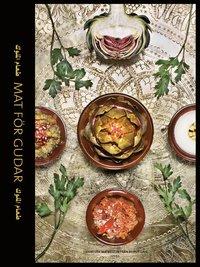 Mat f�r gudar : Libanesisk matkultur fr�n Beirut Caf� (inbunden)