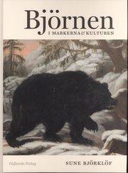 Björnen. I markerna och kulturen