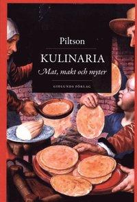 Kulinaria : mat, makt och myter (h�ftad)