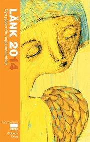 Länk 2014 : nya pjäser för unga ensembler