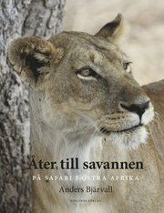 Åter till savannen : på safari i Östra Afrika