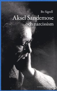 Aksel Sandemose och narcissism (kartonnage)