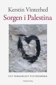 Sorgen i Palestina : ett personligt vittnesbörd