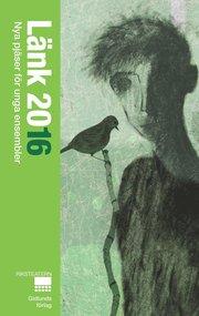 Länk 2016 : nya pjäser för unga ensembler
