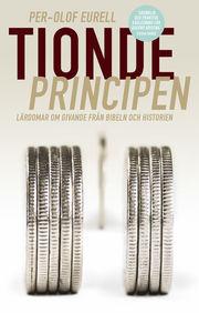 Tiondeprincipen : lärdomar om givande från bibeln och historien