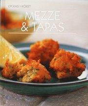 Mezze & Tapas (inbunden)