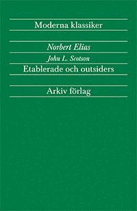 Etablerade och outsiders (h�ftad)