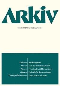 Arkiv. Tidskrift f�r samh�llsanalys nr 1 (h�ftad)