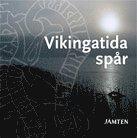 Vikingatida spår : jämten 2010