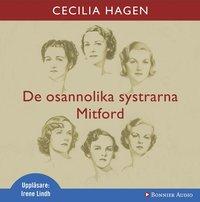 De osannolika systrarna Mitford : en sannsaga (ljudbok)