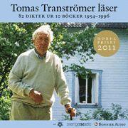 Tomas Transtr�mer l�ser 82 dikter ur 10 b�cker 1954-1996 (ljudbok)