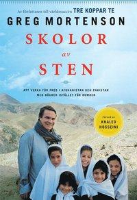 Skolor av sten : att verka f�r fred i Afghanistan och Pakistan med b�cker i st�llet f�r bomber (h�ftad)