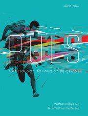 Puls : om tro och idrott – för vinnare och alla oss andra