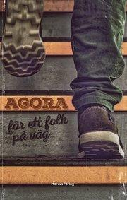 Agora – för ett folk på väg