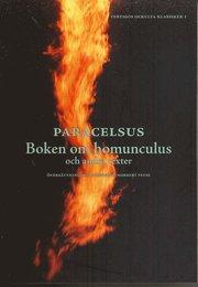 Boken om homunculus och andra texter (h�ftad)