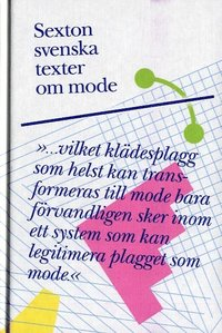 Sexton svenska texter om mode (inbunden)