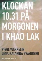 Klockan 10.31 på morgonen i Khao Lak (inbunden)