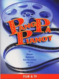 Pang p� pianot Film & Tv (h�ftad)