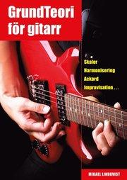 Grundteori för gitarr : skalor harmonisering ackord improvisation…