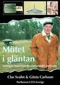 M�tet i gl�ntan - Sveriges mest k�nda n�rkontakt med ufo