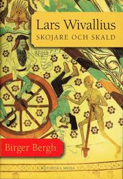 Lars Wivallius : skojare och skald (inbunden)