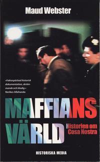 Maffians v�rld : historien om Cosa Nostra (pocket)