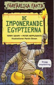 De imponerande egyptierna
