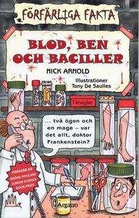 Blod, ben och baciller (h�ftad)