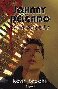 Johnny Delgado : privatdetektiv (häftad)
