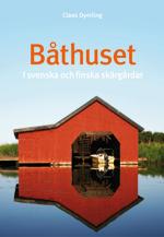 Båthuset : i svenska och finska skärgårdar