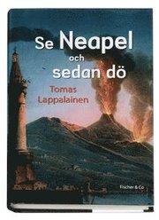 Se Neapel och sedan dö