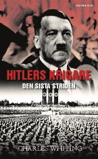 Hitlers krigare : SS sista strid (pocket)