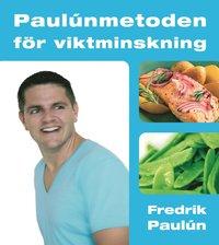 Paul�nmetoden f�r viktminskning (inbunden)