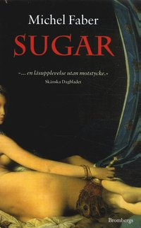 Sugar : kvinnan som steg ut ur m�rkret (pocket)