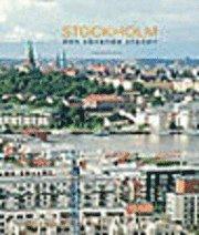 Stockholm - den v�xande staden (inbunden)