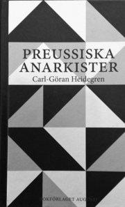 Preussiska anarkister : Ernst Jünger och hans krets under Weimarrepublikens