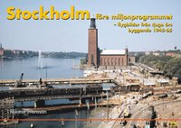 Stockholm f�re Miljonprogrammet (inbunden)