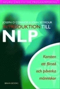 Introduktion till NLP : konsten att f�rst� och p�verka m�nniskor (inbunden)