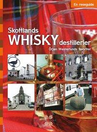 Skottlands whiskydestillerier : en reseguide (h�ftad)