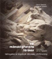 Till mänsklighetens försvar : iakttagelser av krigsbrott tribunaler och försoning