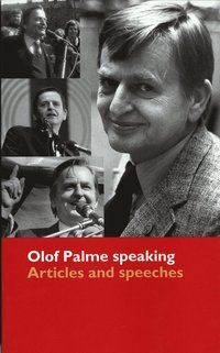 Olof Palme speaking : articles and speeches (pocket)