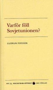 Varför föll Sovjetunionen?