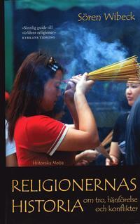 Religionernas historia : Om tro, h�nf�relse och konflikter (pocket)