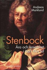 Stenbock : �ra och ensamhet i Karl XII:s tid (inbunden)