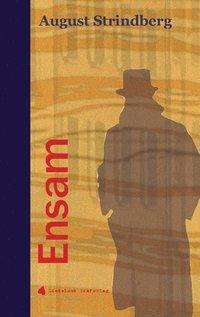 Ensam : fyra noveller (inbunden)