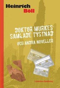 Doktor Murkes samlade tystnad : 12 efterkrigsnoveller (inbunden)