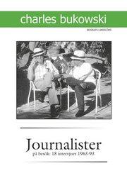 Journalister på besök : 18 intervjuer 1963-1993